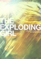 Exploding Girl, The Movie