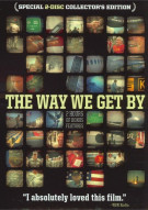 Way We Get By, The Movie