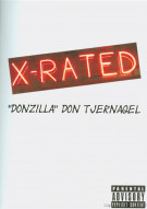"""X-Rated: Don """"Donzilla"""" Tjernagel Movie"""