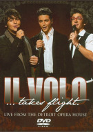 Il Volo: Il Volo Takes Flight - Live From The Detroit Opera House Movie