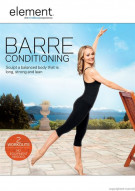 Element: Barre Conditioning Movie