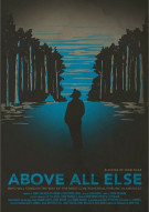 Above All Else Movie