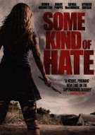 Some Kind Of Hate Movie