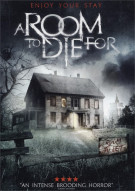 Room to Die For, A Movie