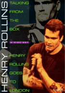 Henry Rollins: Talking From The Box/ Henry Rollins Goes To London Movie