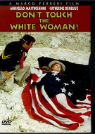 Dont Touch the White Woman! Movie