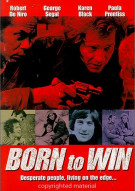 Born To Win  Movie