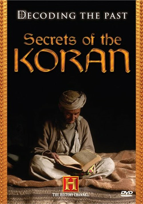 Decoding The Past: Secrets Of The Koran Movie