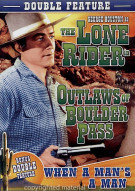 Outlaws Of Boulder Pass/When A Mans A Man (Double Feature) Movie