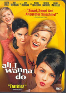 All I Wanna Do Movie