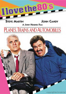 Planes, Trains And Automobiles (I Love The 80s) Movie