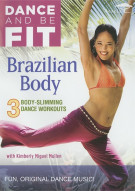 Dance And Be Fit: Brazilian Body Movie