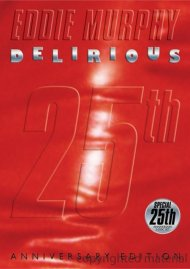 Eddie Murphy: Delirious - 25th Anniversary Edition Movie