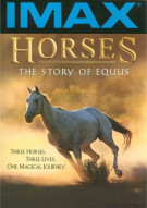 IMAX: Horses - The Story Of Equus Movie
