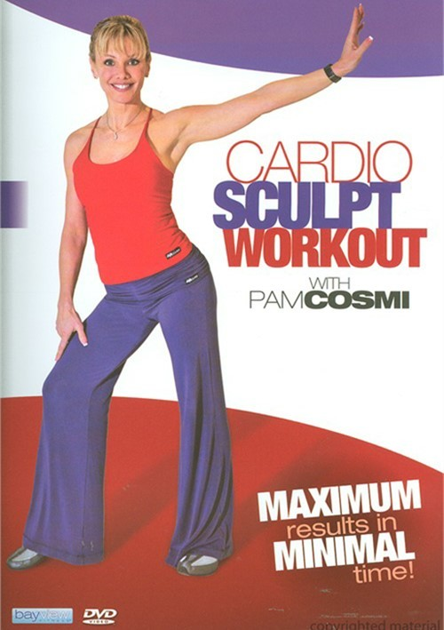 Pam Cosmi: Cardio Sculpt Fitness Movie