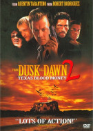 From Dusk Till Dawn 2: Texas Blood Money Movie