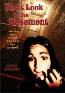 Dont Look In The Basement Movie