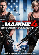 Marine 4, The: Moving Target Movie