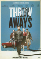 Throwaways, The Movie