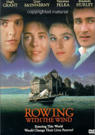 Rowing With The Wind Movie