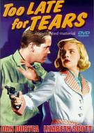 Too Late For Tears (Alpha) Movie