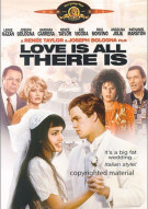 Love Is All There Is Movie