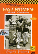 Fast Women: The Ladies Of Auto Racing Movie