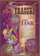 Erasure: The Tank, The Swan And The Balloon - Live! Movie