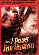 I Pass For Human Movie