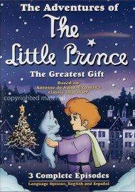 Adventures Of The Little Prince, The: The Greatest Gift Movie