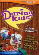 Daring Kids With Miriam Peskowitz Movie