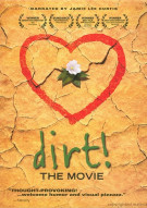 Dirt! The Movie Movie