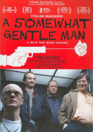 Somewhat Gentle Man, A Movie