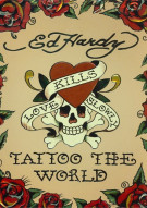 Ed Hardy: Tattoo The World Movie