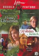Home By Christmas / Holiday Switch (Double Feature) Movie