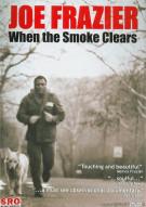 Joe Frazier: When The Smoke Clears Movie