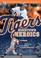 Detroit Tigers: Hometown Heroics Movie