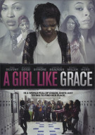Girl Like Grace, A Movie