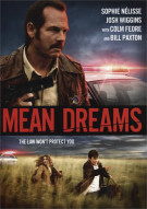 Mean Dreams Movie