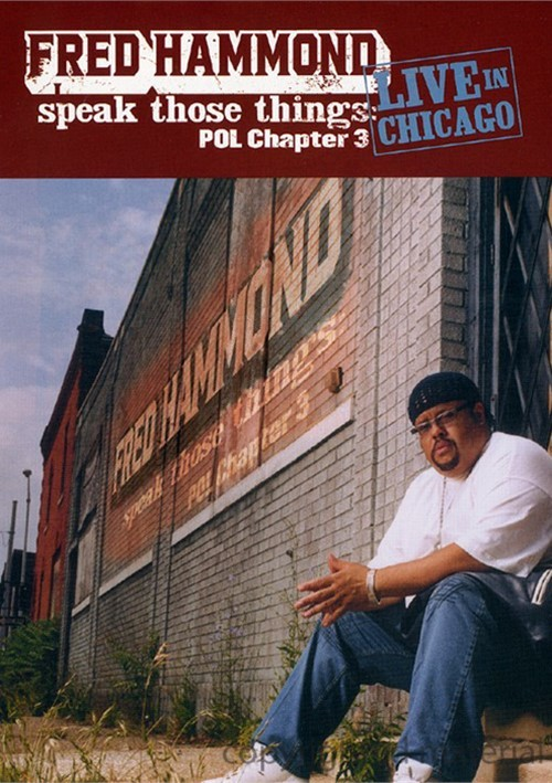 Fred Hammond: Speak Those Things POL: Chapter 3..Live in Chicago Movie