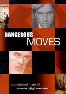 Dangerous Moves Movie