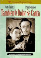 Tambien De Dolor Se Canta Movie