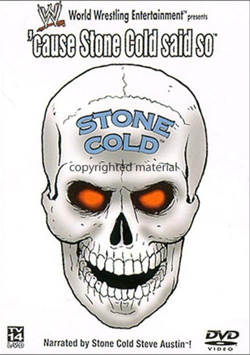 Cause Stone Cold Said So Movie