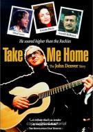 Take Me Home: The John Denver Story Movie