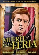 Muerte En La Feira (Death On The Fair) Movie