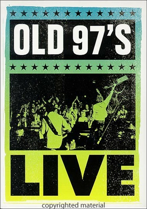 Old 97s Live Movie