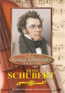 Famous Composers: Franz Schubert Movie