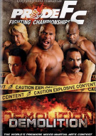 Pride FC: Demolition Movie