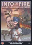 Into The Fire: American Women In The Spanish Civil War Movie
