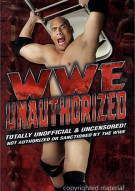 WWE: Unauthorized Movie